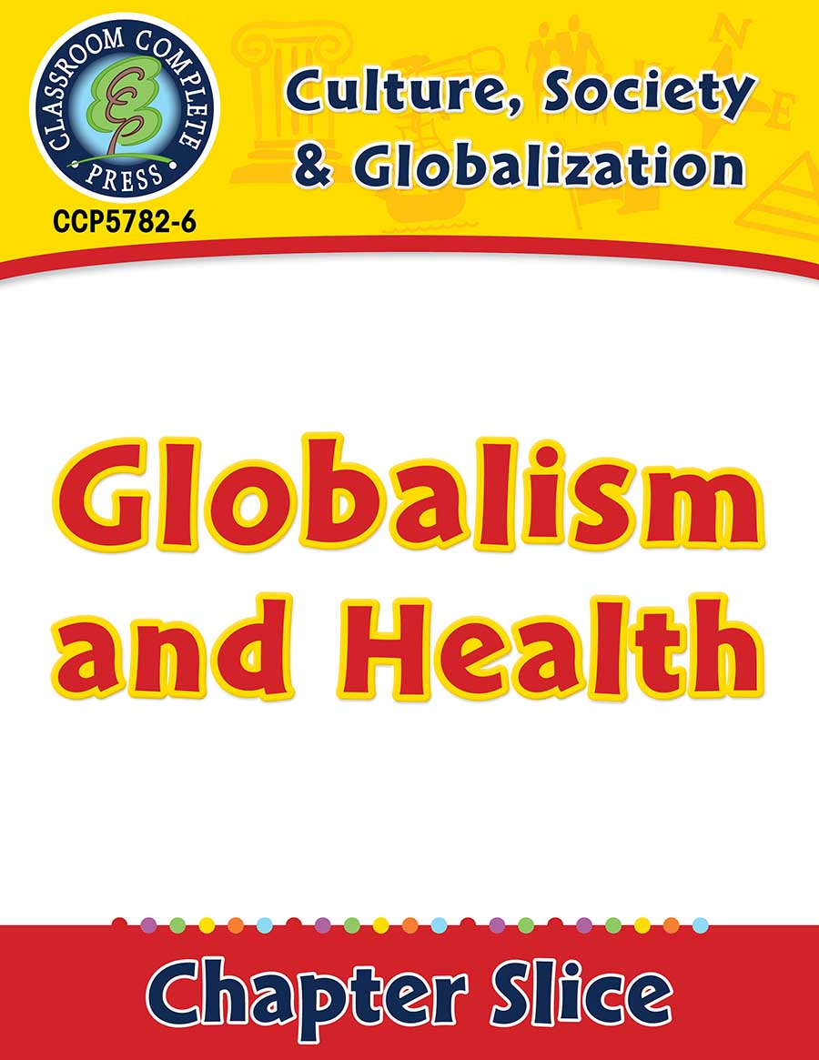 Culture, Society & Globalization: Globalism and Health Gr. 5-8 - Chapter Slice eBook