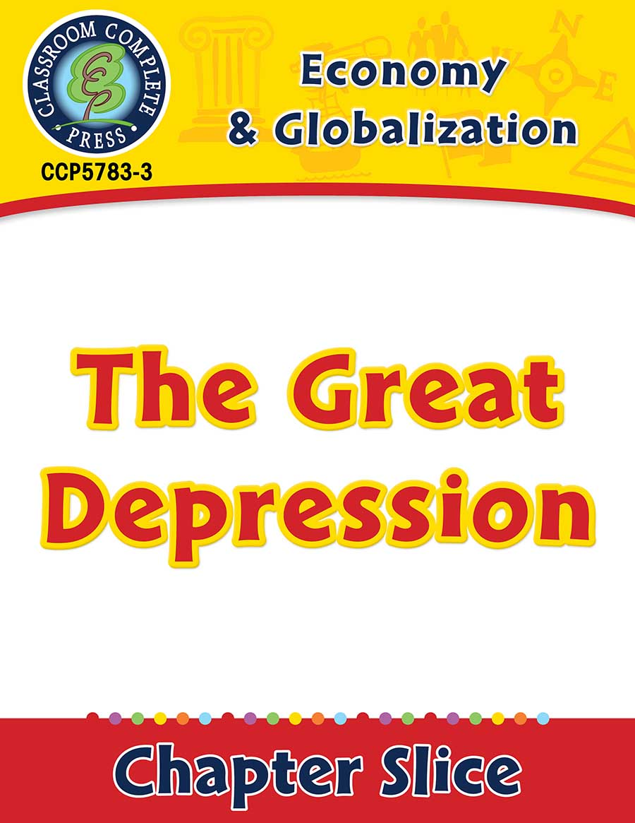 Economy & Globalization: The Great Depression Gr. 5-8 - Chapter Slice eBook