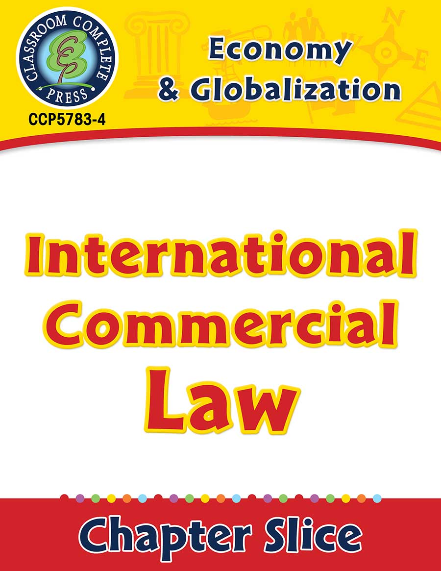 Economy & Globalization: International Commercial Law Gr. 5-8 - Chapter Slice eBook