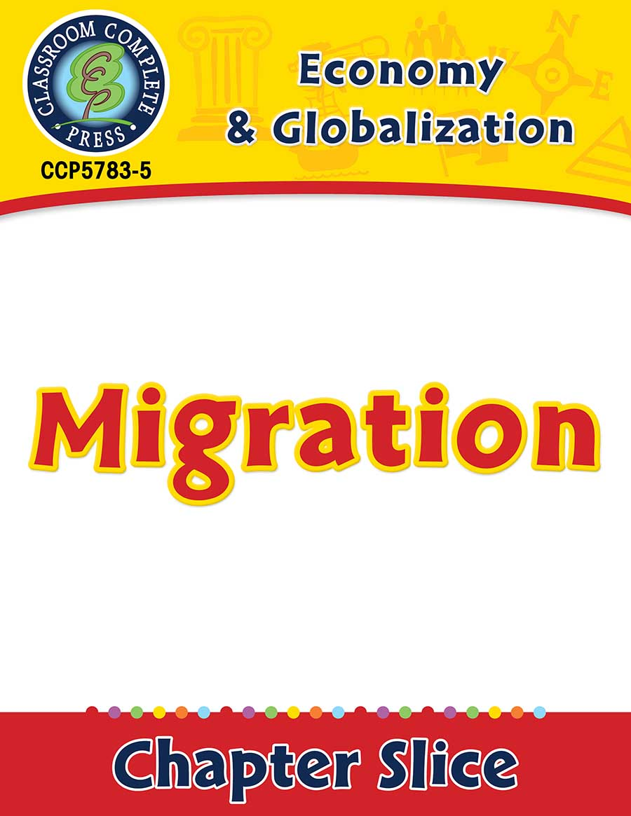 Economy & Globalization: Migration Gr. 5-8 - Chapter Slice eBook