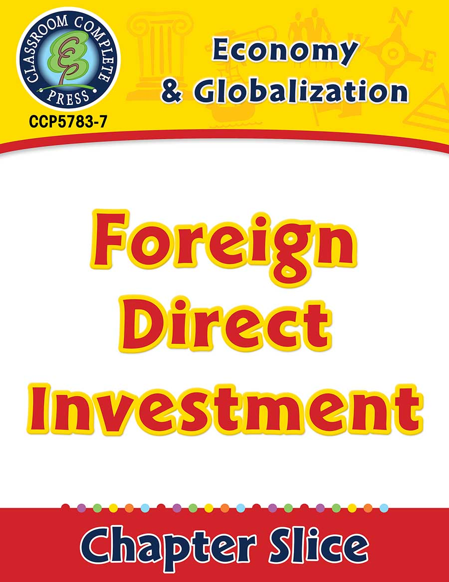 Economy & Globalization: Foreign Direct Investment Gr. 5-8 - Chapter Slice eBook