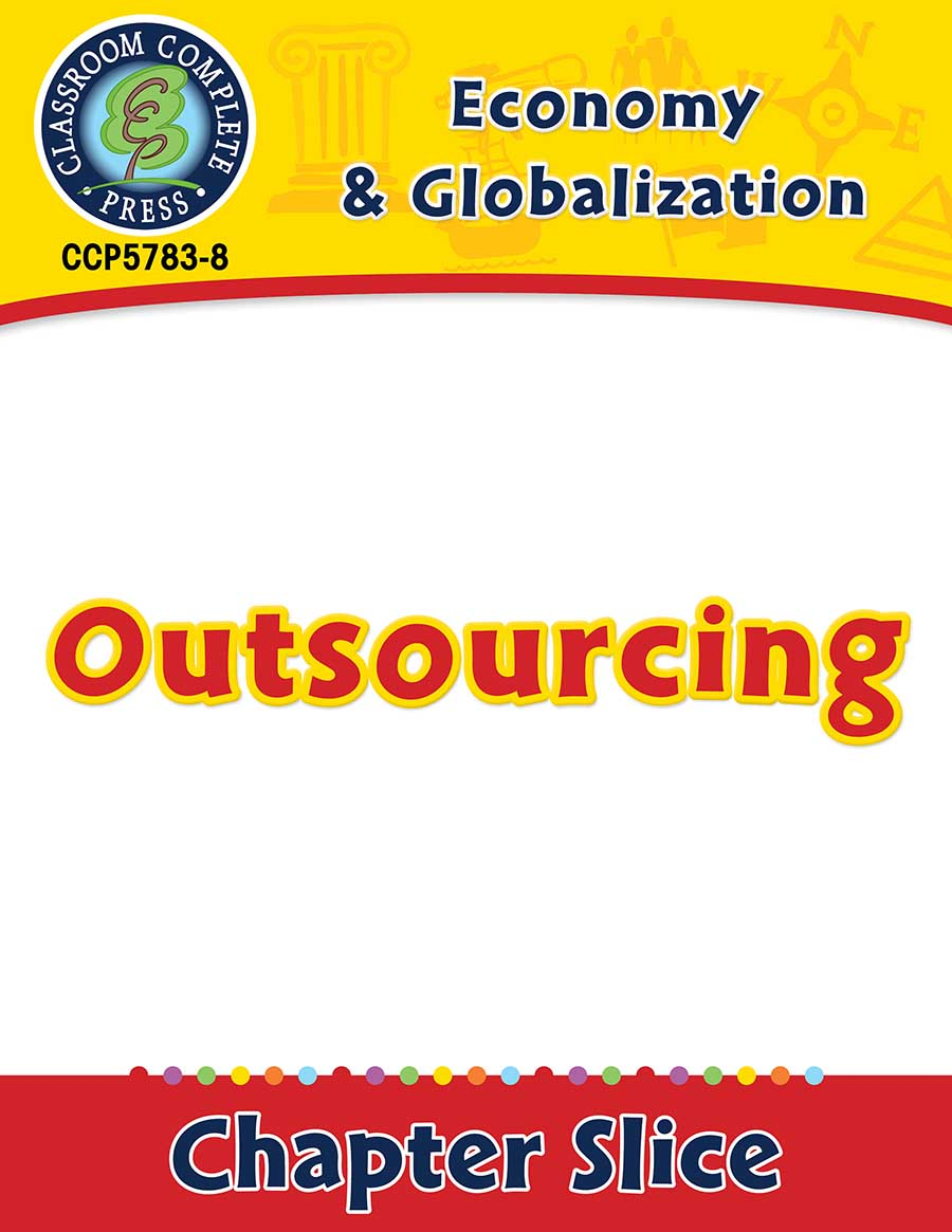 Economy & Globalization: Outsourcing Gr. 5-8 - Chapter Slice eBook
