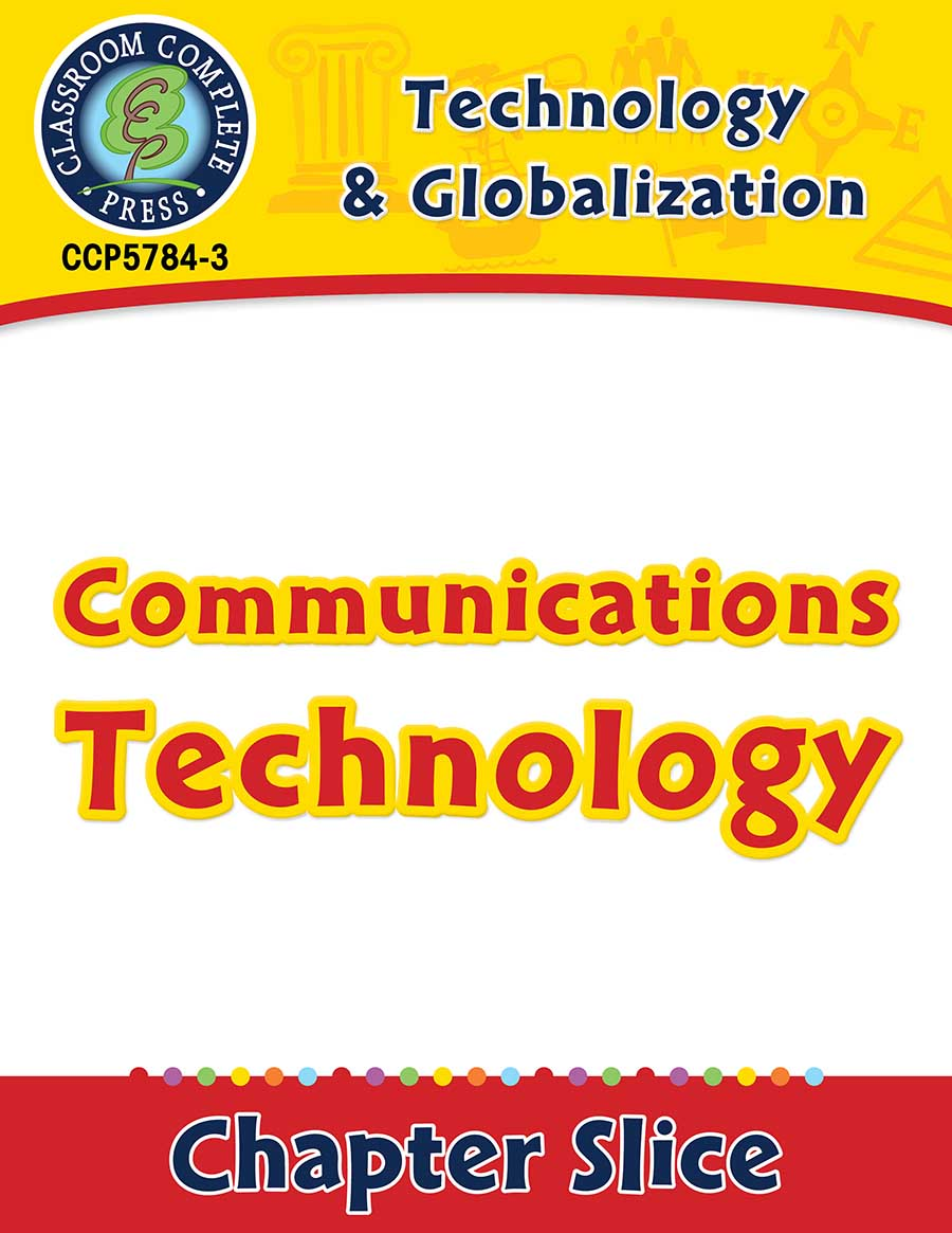 Technology & Globalization: Communications Technology Gr. 5-8 - Chapter Slice eBook
