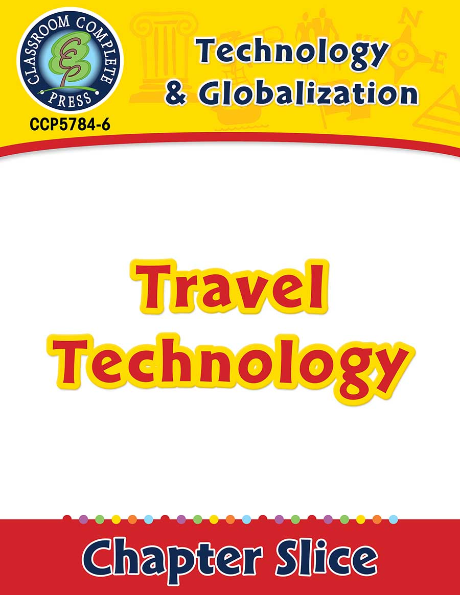 Technology & Globalization: Travel Technology Gr. 5-8 - Chapter Slice eBook