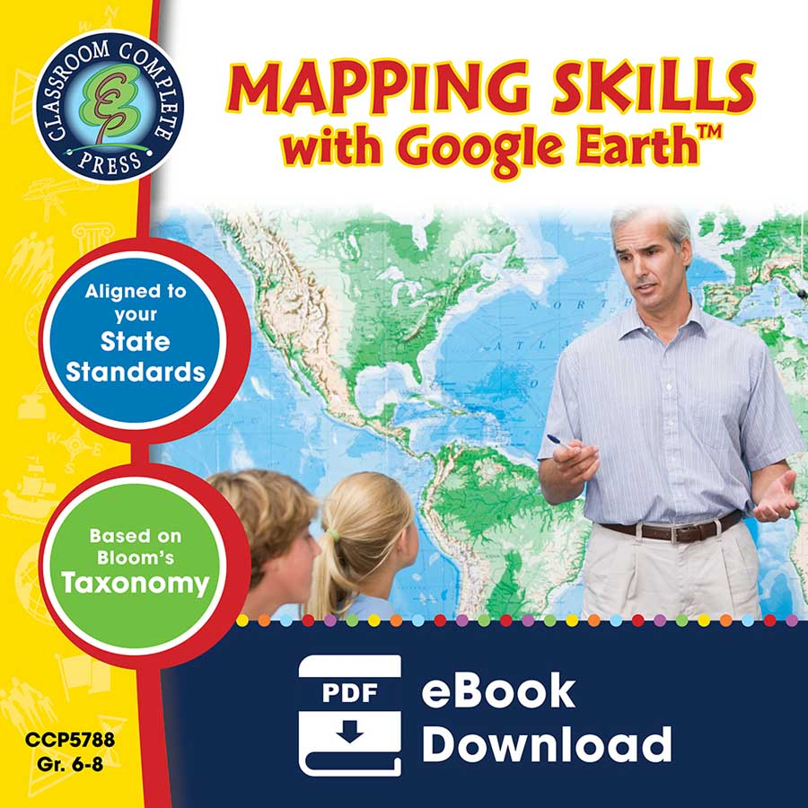 Mapping Skills with Google Earth Gr. 6-8 - eBook