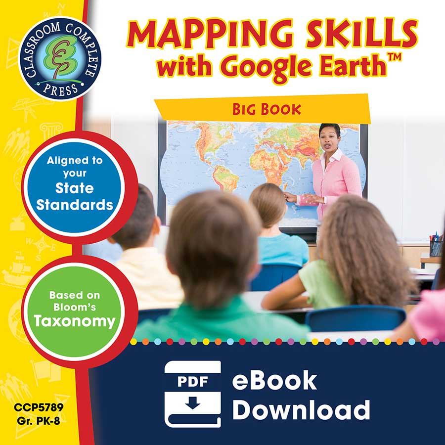 Mapping Skills with Google Earth Big Book Gr. PK-8 - eBook