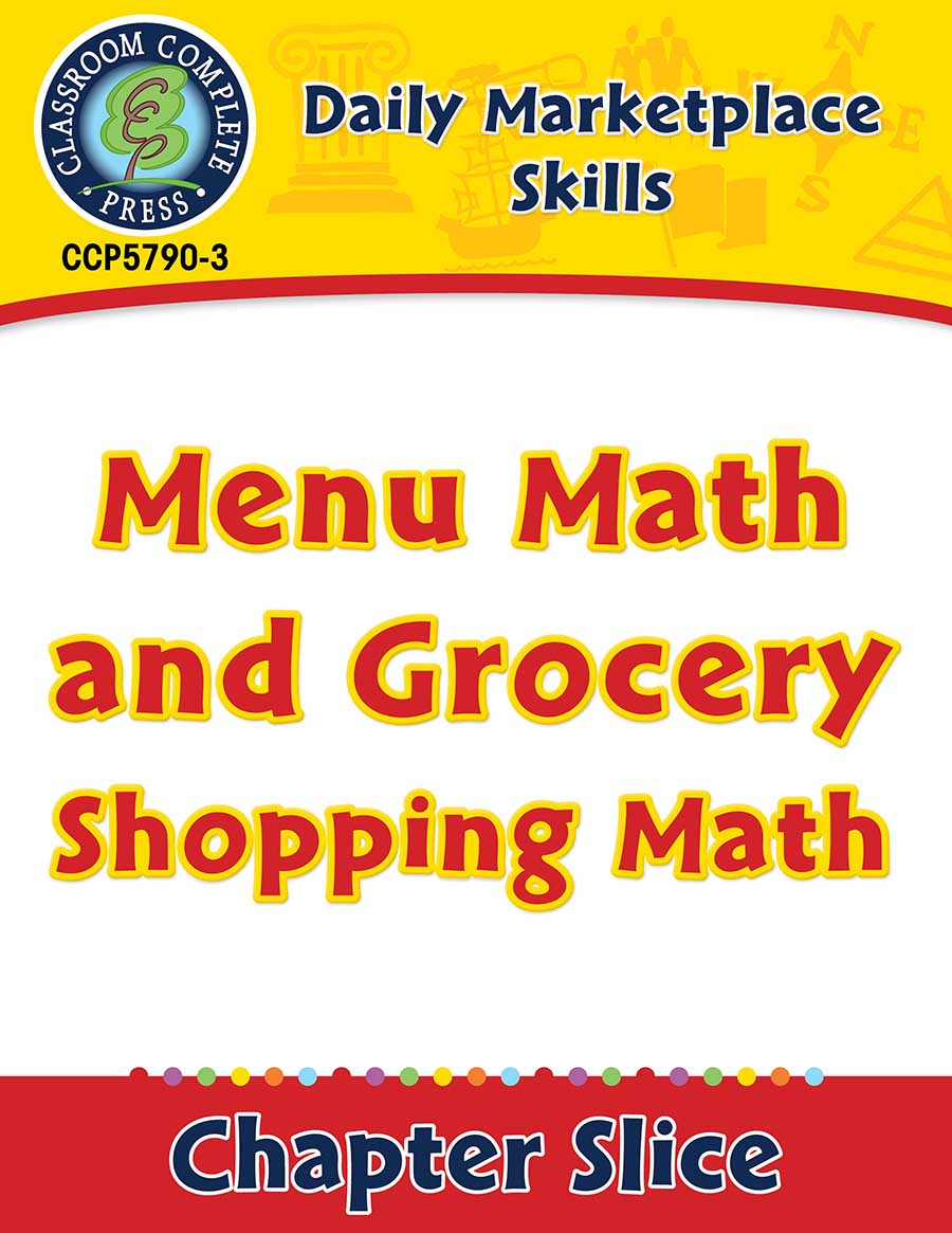 Daily Marketplace Skills: Menu Math and Grocery Shopping Math Gr. 6-12 - Chapter Slice eBook