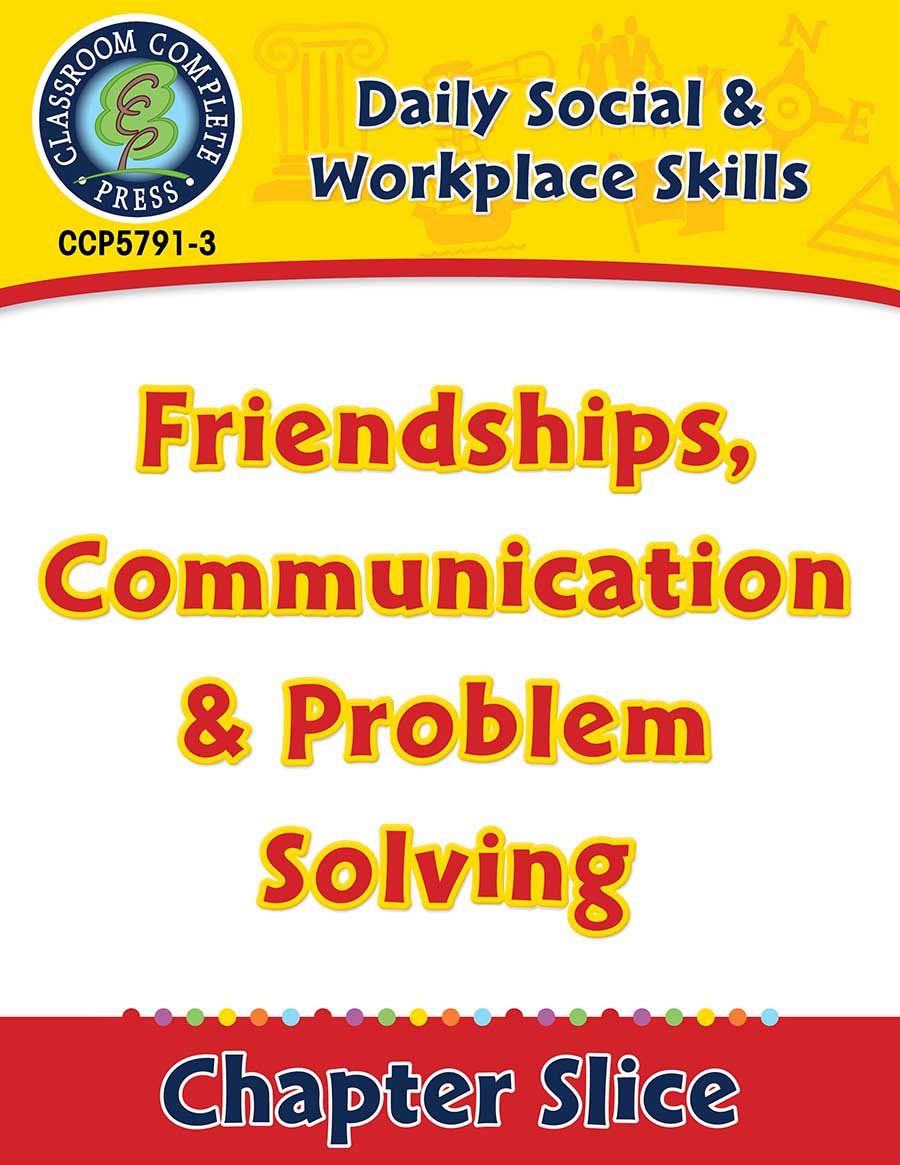 Daily Social & Workplace Skills: Friendships, Communication & Problem Solving Gr. 6-12 - Chapter Slice eBook