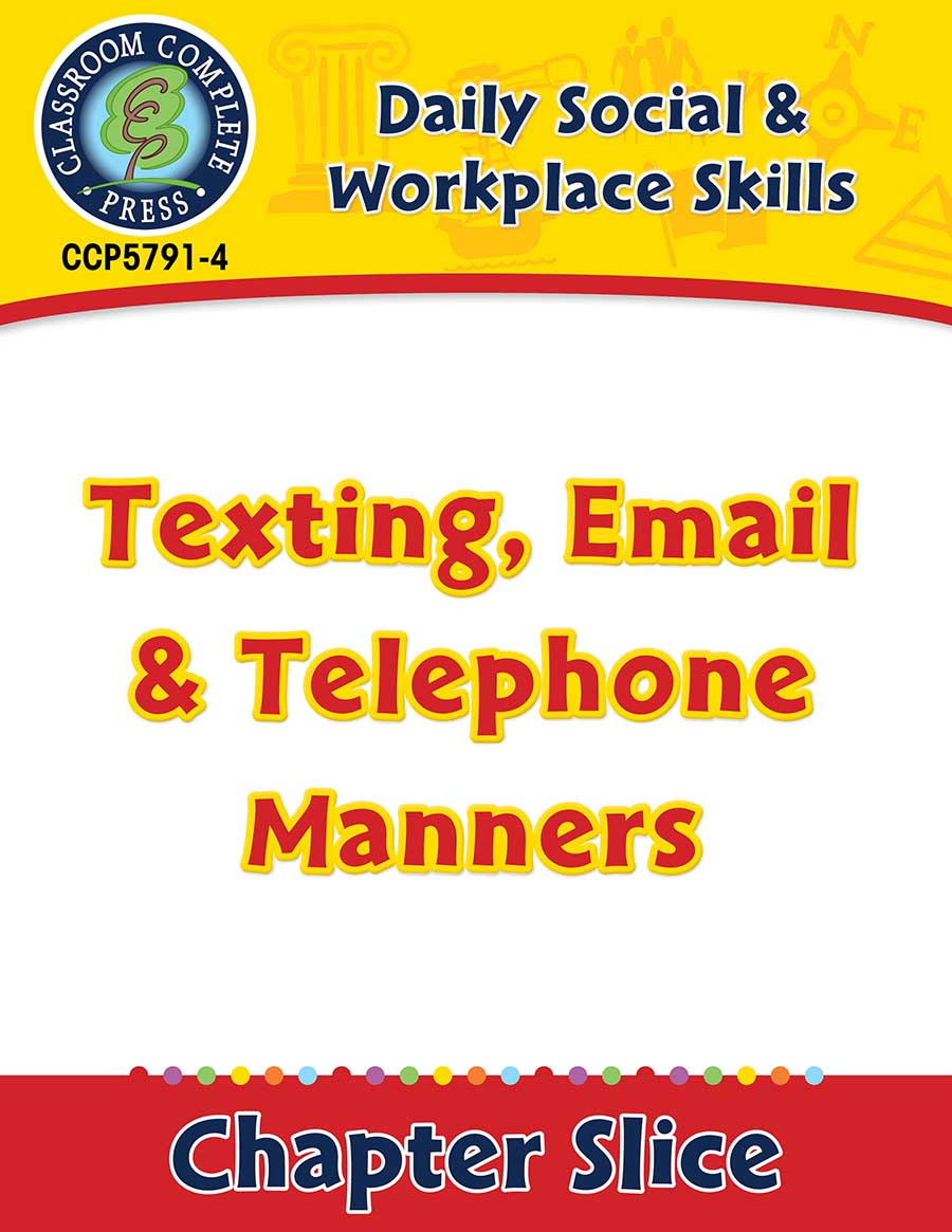Daily Social & Workplace Skills: Texting, Email & Telephone Manners Gr. 6-12 - Chapter Slice eBook