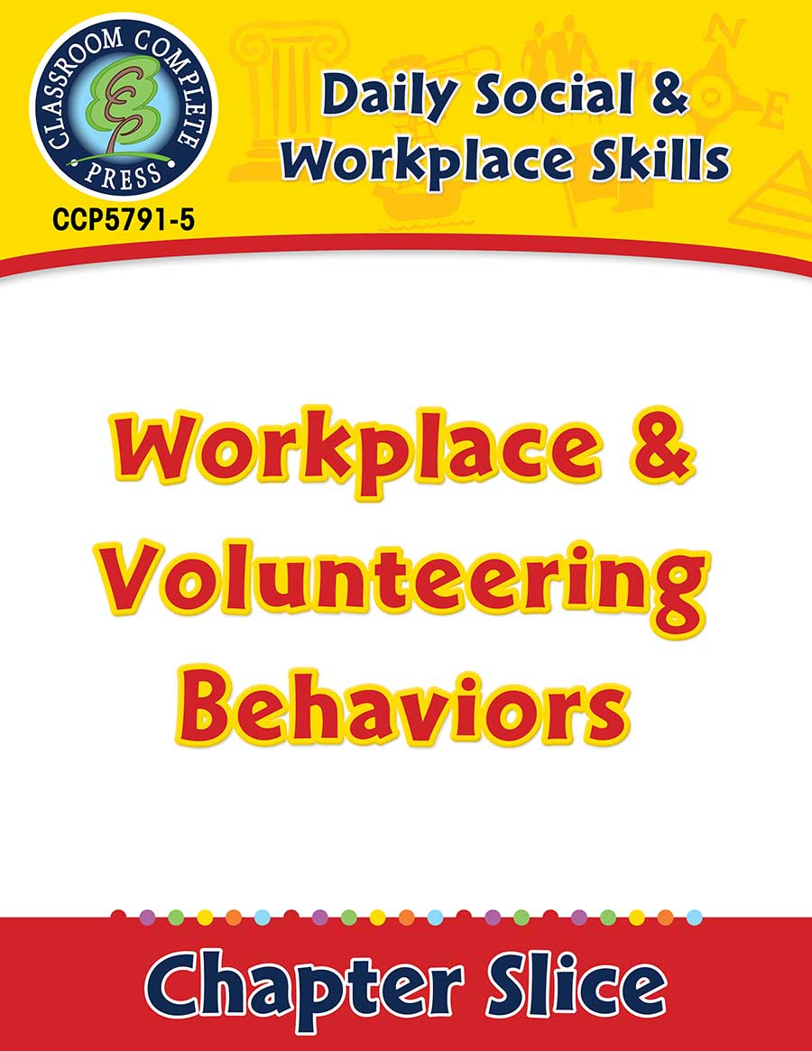 Daily Social & Workplace Skills: Workplace & Volunteering Behaviors Gr. 6-12 - Chapter Slice eBook