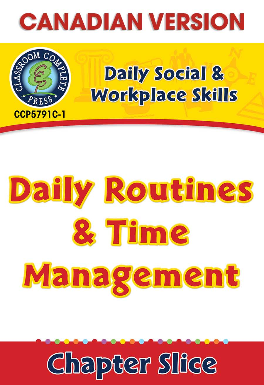 Daily Social & Workplace Skills: Daily Routines & Time Management - Canadian Content Gr. 6-12 - Chapter Slice eBook