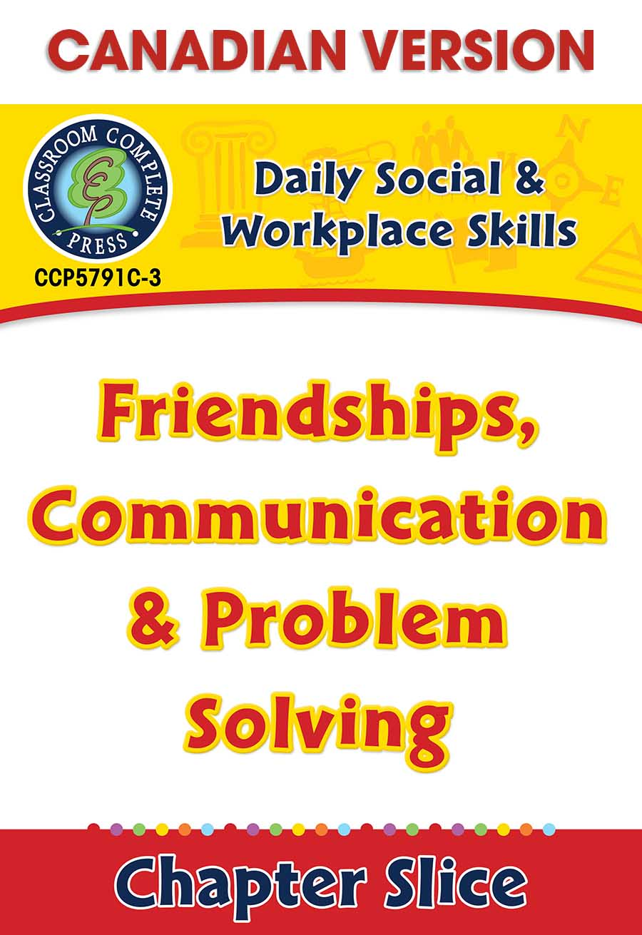Daily Social & Workplace Skills: Friendships, Communication & Problem Solving - Canadian Content Gr. 6-12 - Chapter Slice eBook