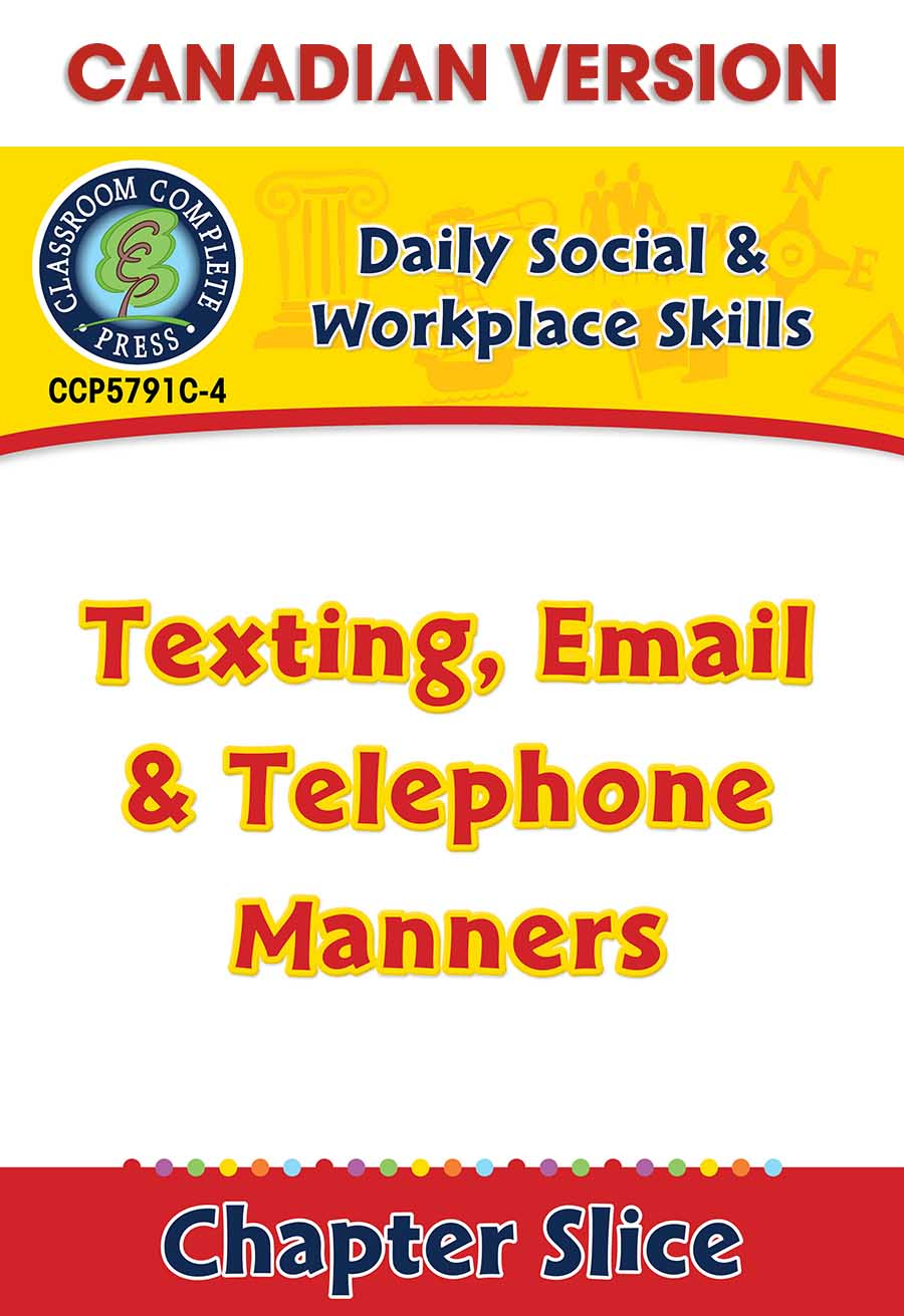 Daily Social & Workplace Skills: Texting, Email & Telephone Manners - Canadian Content Gr. 6-12 - Chapter Slice eBook
