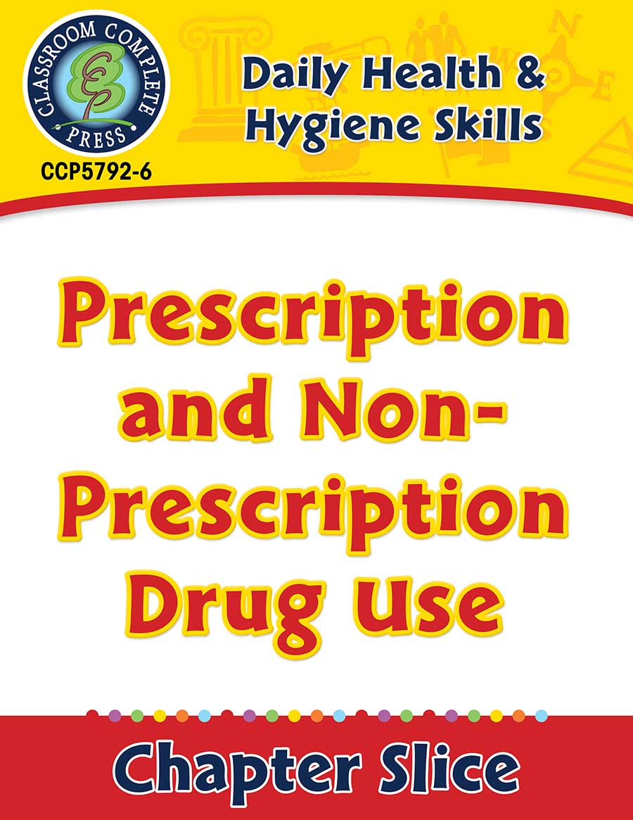 Daily Health & Hygiene Skills: Prescription and Non-Prescription Drug Use Gr. 6-12 - Chapter Slice eBook
