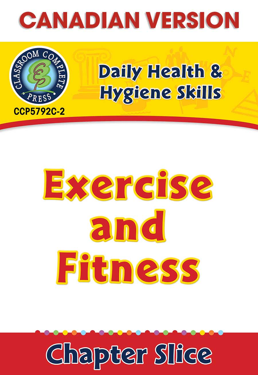 Daily Health & Hygiene Skills: Exercise and Fitness - Canadian Content Gr. 6-12 - Chapter Slice eBook