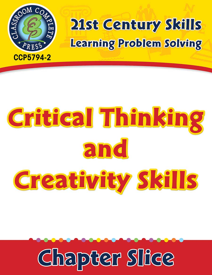 Learning Problem Solving: Critical Thinking and Creativity Skills Gr. 3-8+ - Chapter Slice eBook