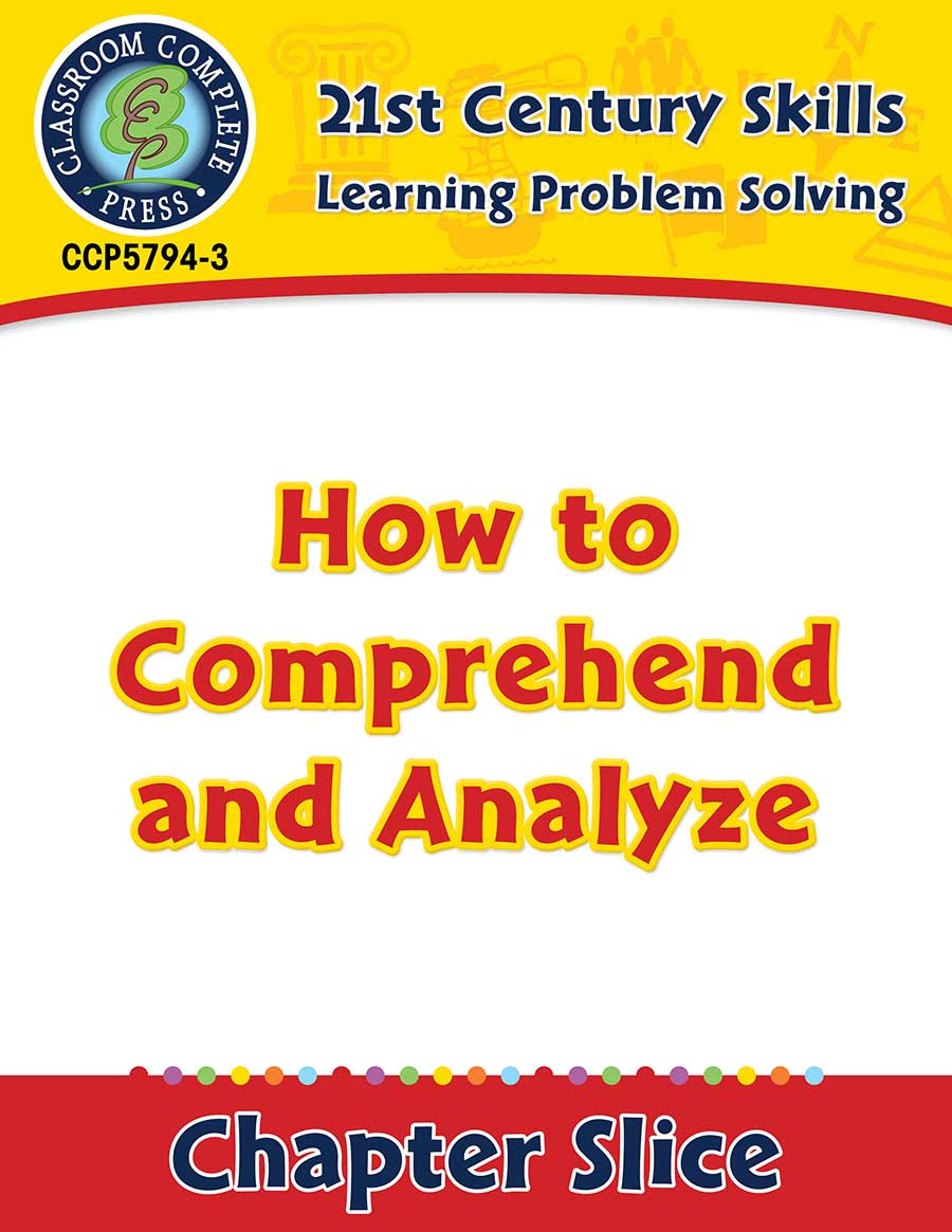 Learning Problem Solving: How to Comprehend and Analyze Gr. 3-8+ - Chapter Slice eBook