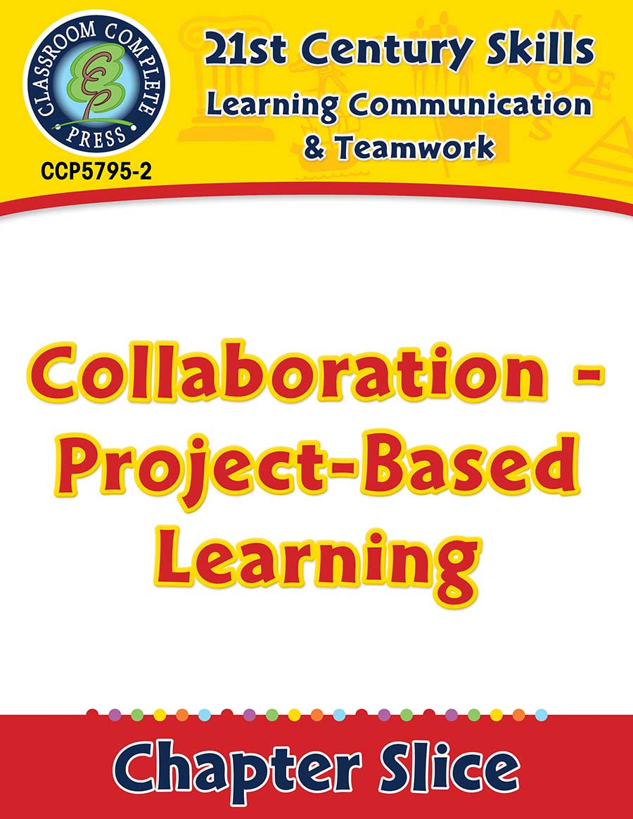Learning Communication & Teamwork: Collaboration - Project-Based Learning Gr. 3-8+ - Chapter Slice eBook