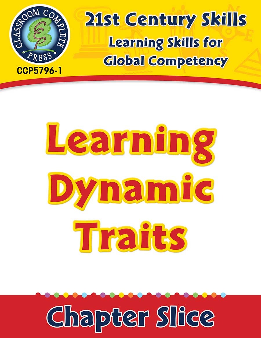 Learning Skills for Global Competency: Learning Dynamic Traits Gr. 3-8+ - Chapter Slice eBook