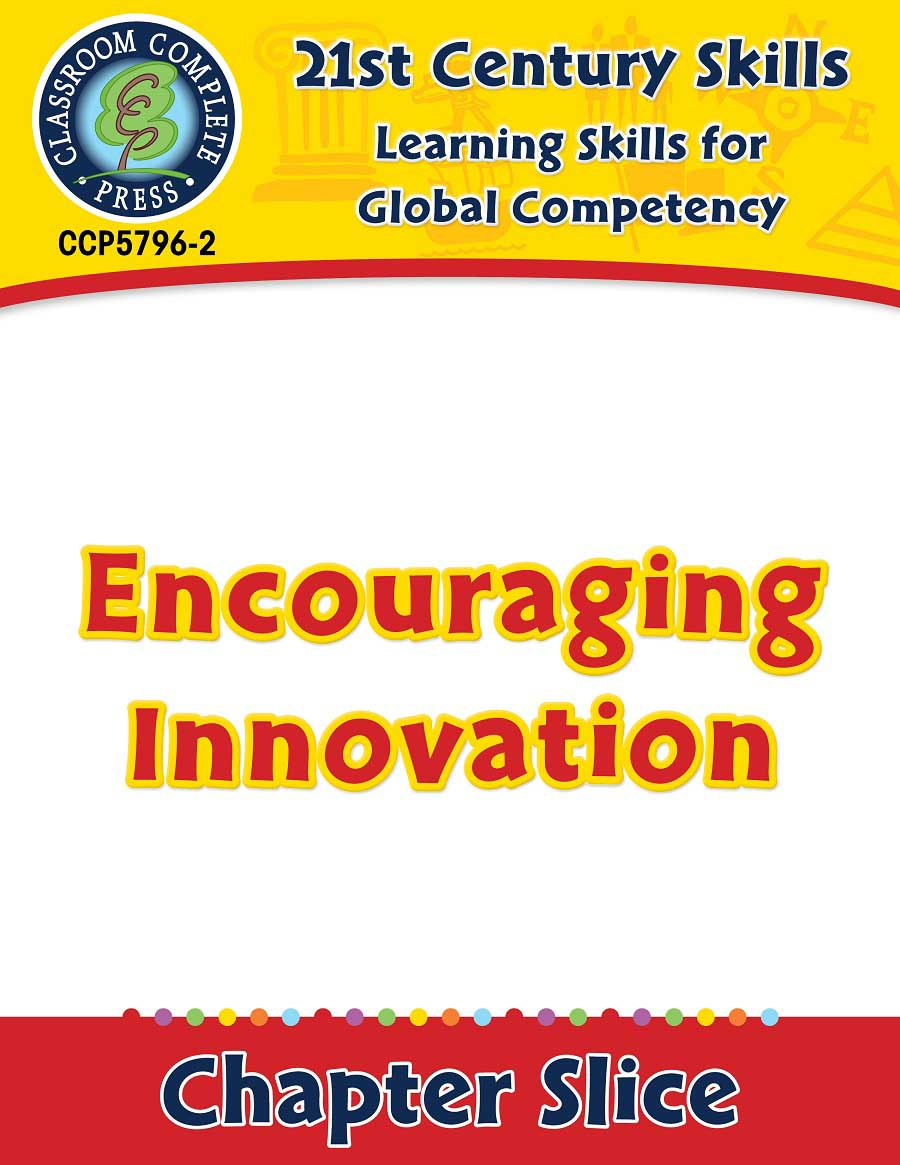 Learning Skills for Global Competency: Encouraging Innovation Gr. 3-8+ - Chapter Slice eBook