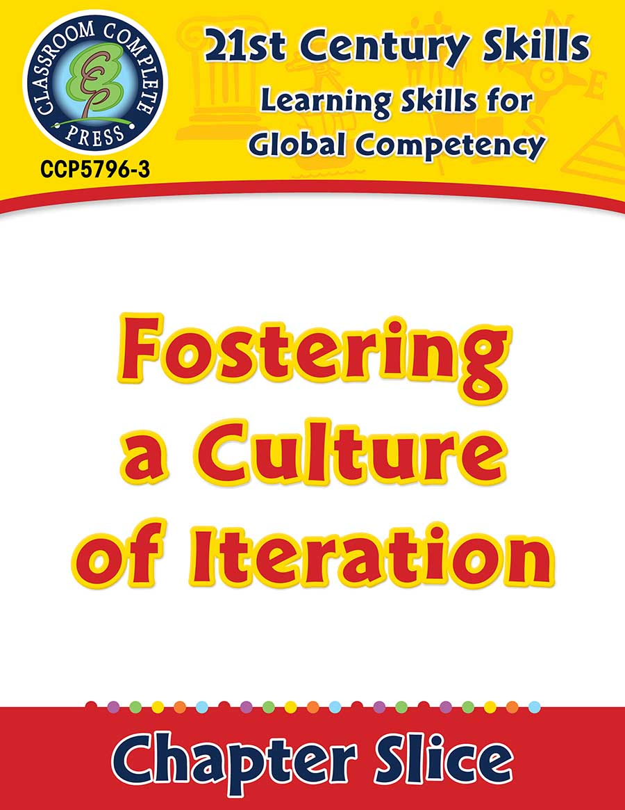 Learning Skills for Global Competency: Fostering a Culture of Iteration Gr. 3-8+ - Chapter Slice eBook