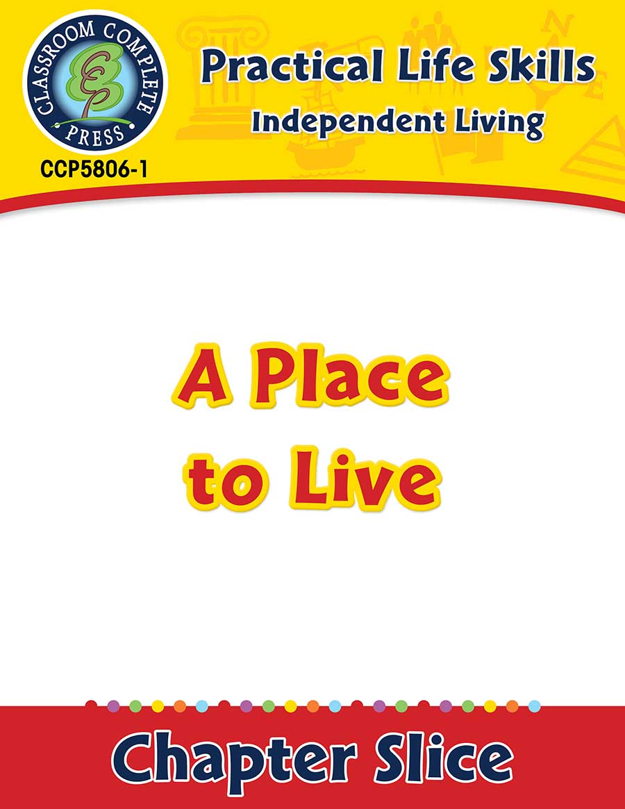 Independent Living: A Place to Live Gr. 9-12+ - Chapter Slice eBook