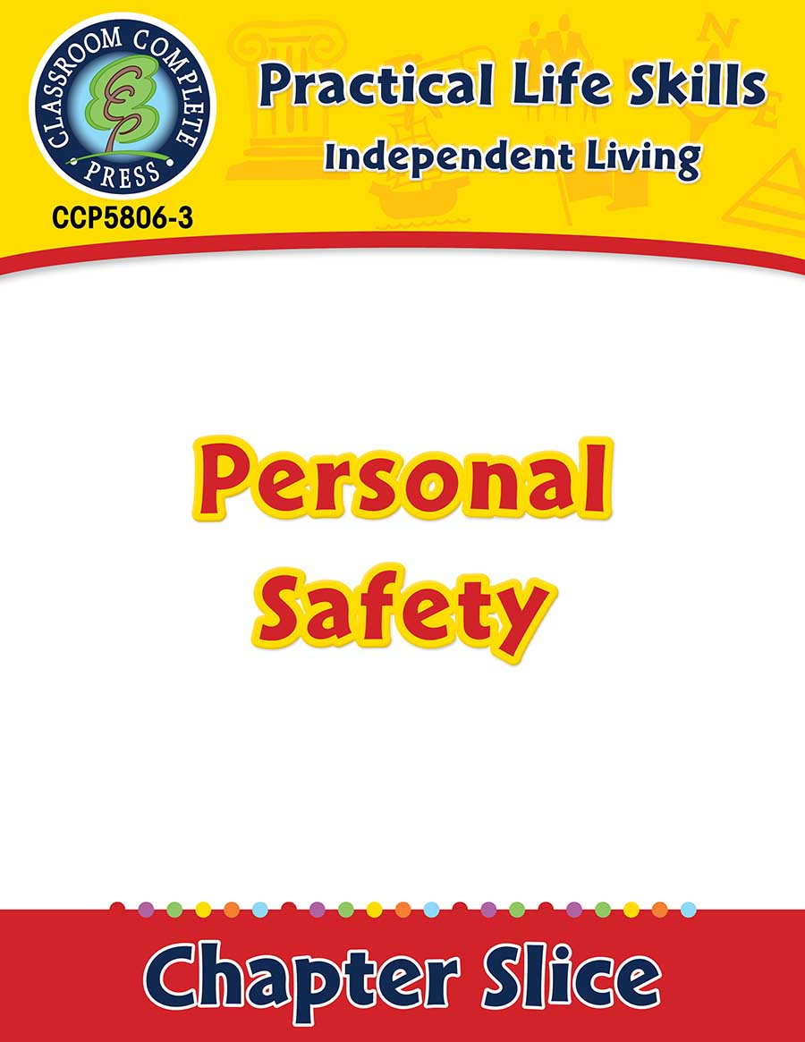 Independent Living: Personal Safety Gr. 9-12+ - Chapter Slice eBook