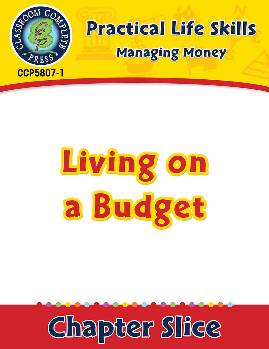 Managing Money: Living on a Budget Gr. 9-12+ - Chapter Slice eBook