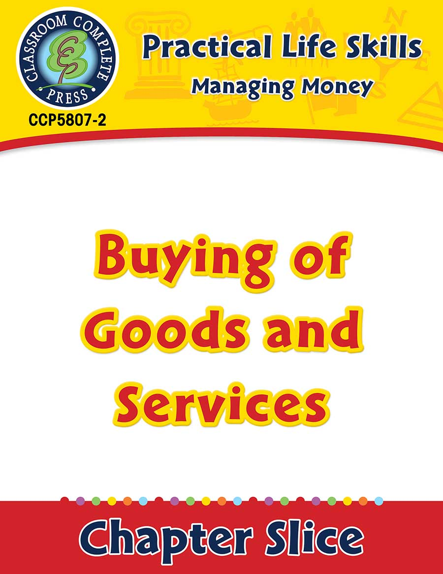 Managing Money: Buying of Goods & Services Gr. 9-12+ - Chapter Slice eBook