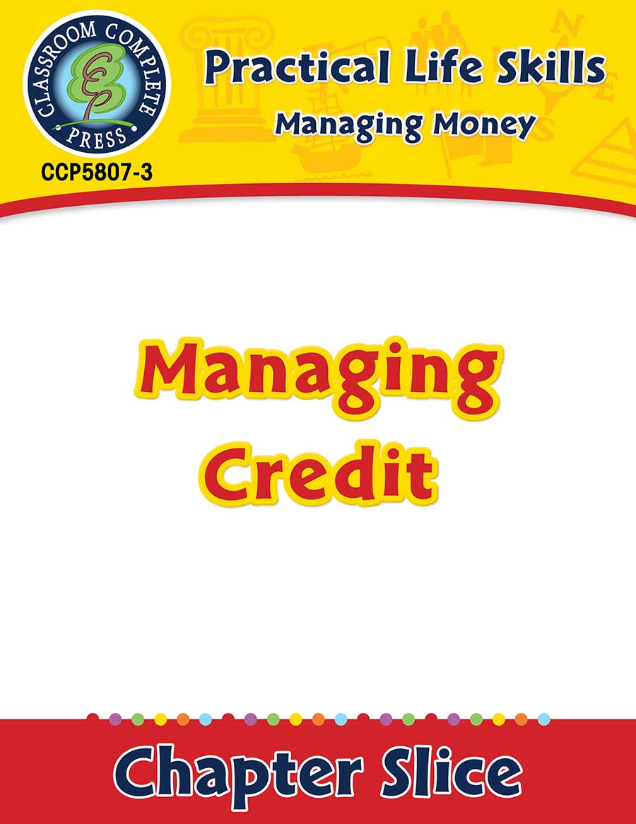 Managing Money: Managing Credit Gr. 9-12+ - Chapter Slice eBook