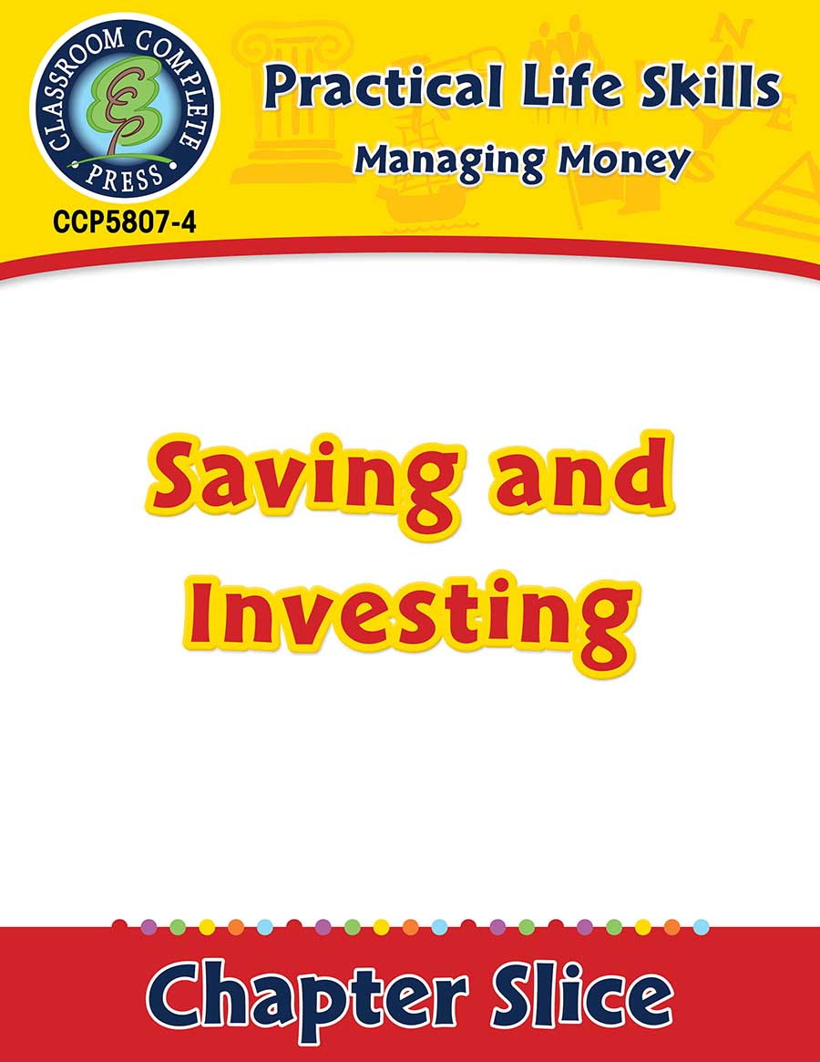 Managing Money: Saving & Investing Gr. 9-12+ - Chapter Slice eBook