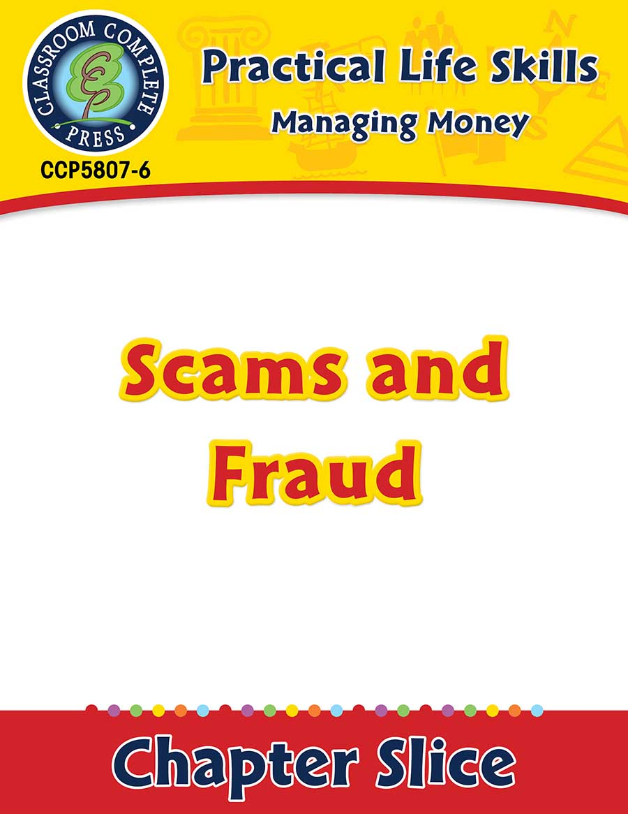 Managing Money: Scams & Fraud Gr. 9-12+ - Chapter Slice eBook