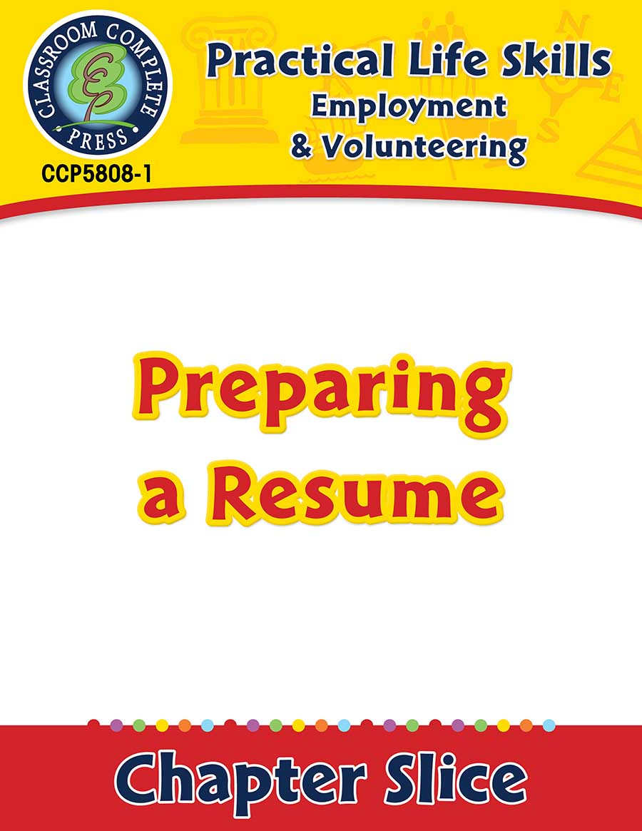 Employment & Volunteering: Preparing a Resume Gr. 9-12+ - Chapter Slice eBook