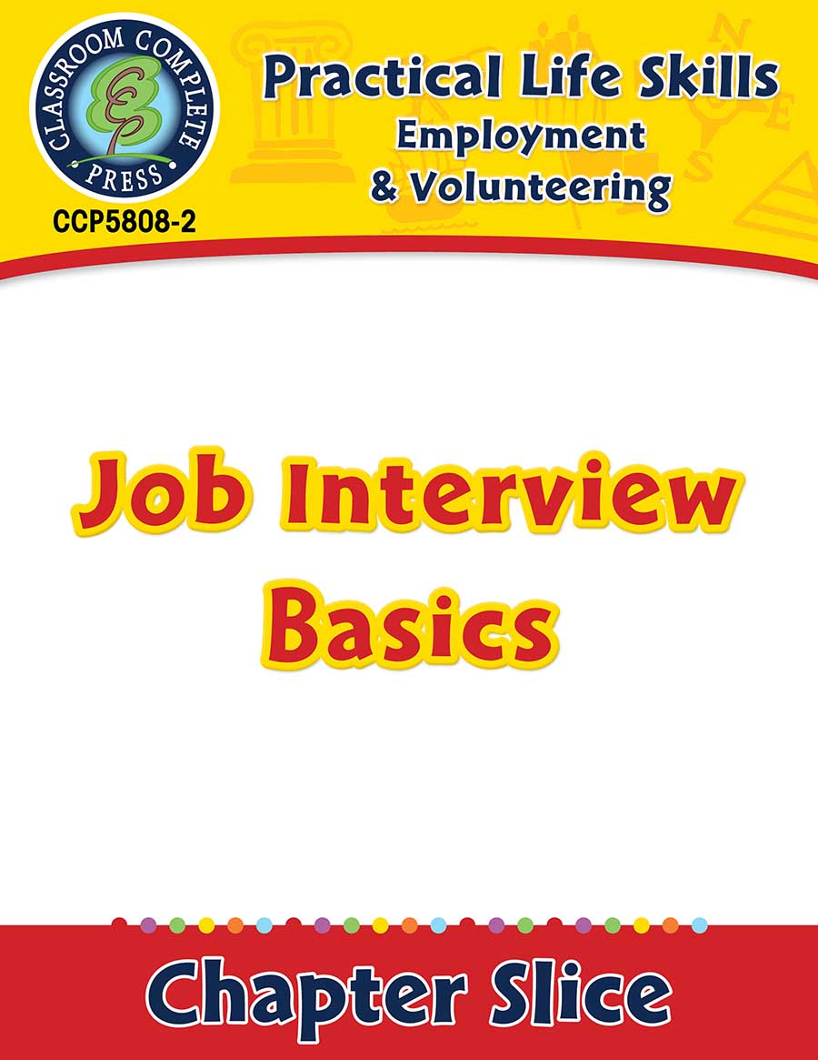 Employment & Volunteering: Job Interview Basics Gr. 9-12+ - Chapter Slice eBook