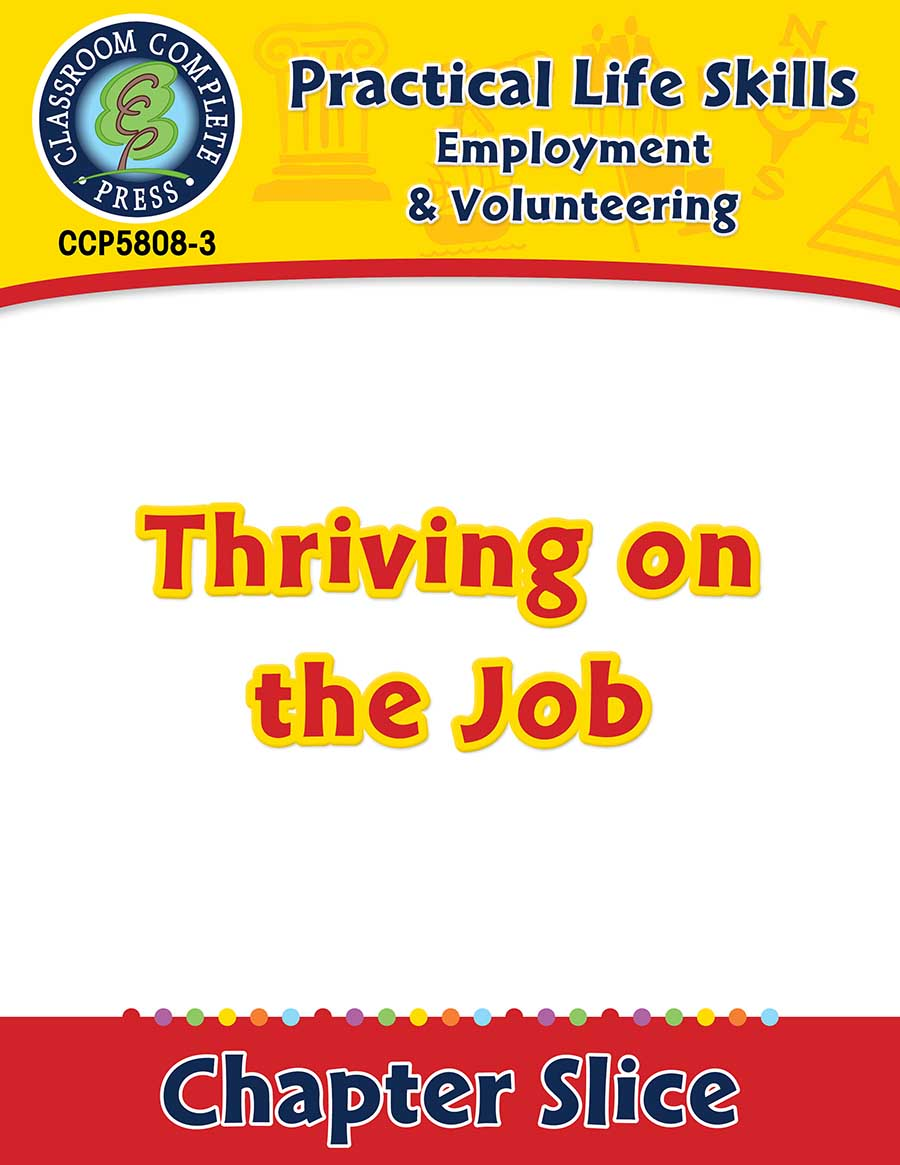 Employment & Volunteering: Thriving on the Job Gr. 9-12+ - Chapter Slice eBook
