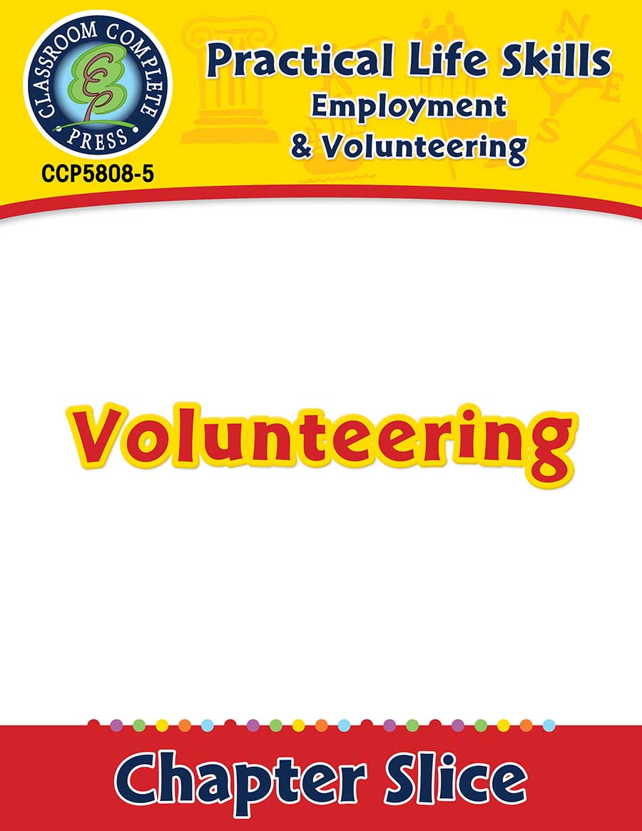 Employment & Volunteering: Volunteering Gr. 9-12+ - Chapter Slice eBook