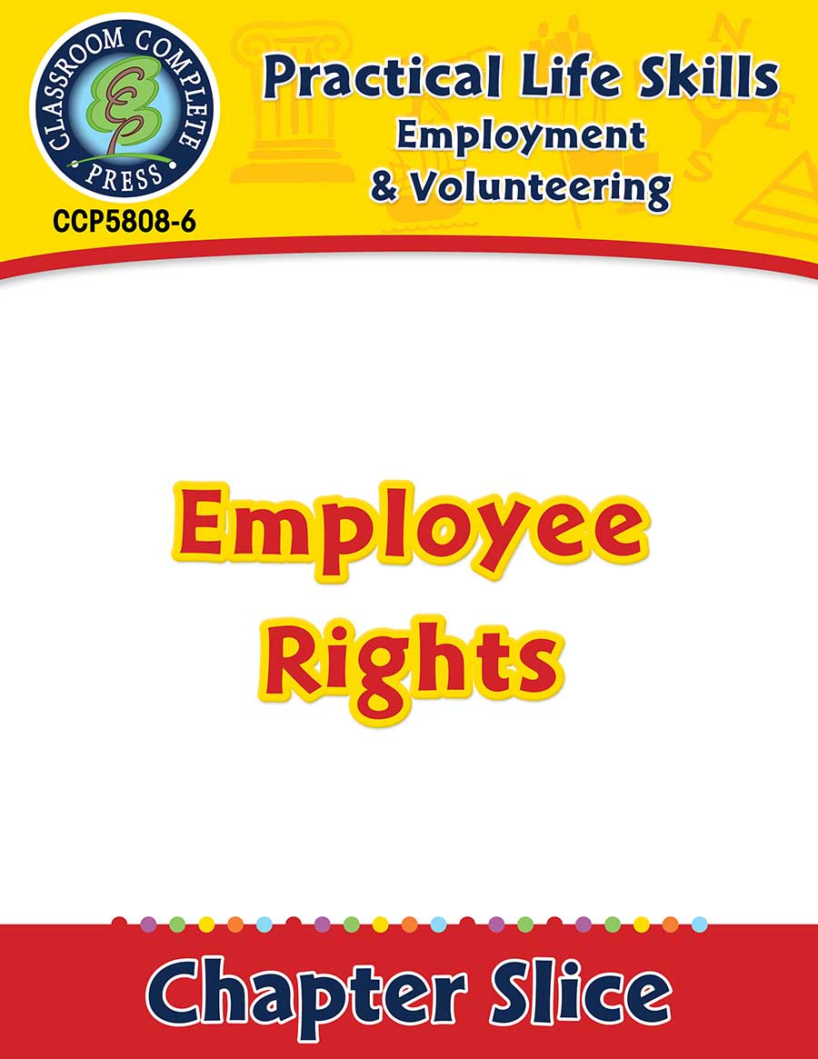 Employment & Volunteering: Employee Rights Gr. 9-12+ - Chapter Slice eBook
