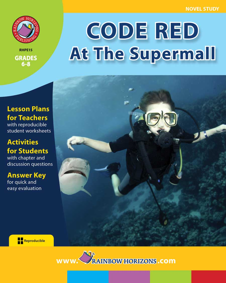 Code Red At The Supermall (Novel Study) Gr. 6-8 - print book