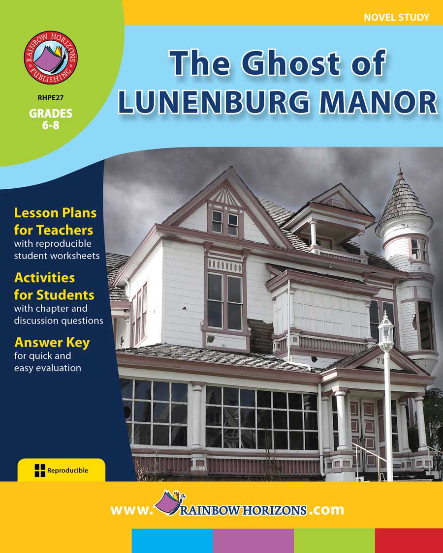 The Ghost of Lunenburg Manor (Novel Study) Gr. 6-8 - print book