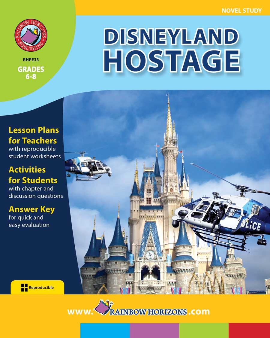 Disneyland Hostage (Novel Study) Gr. 6-8 - print book
