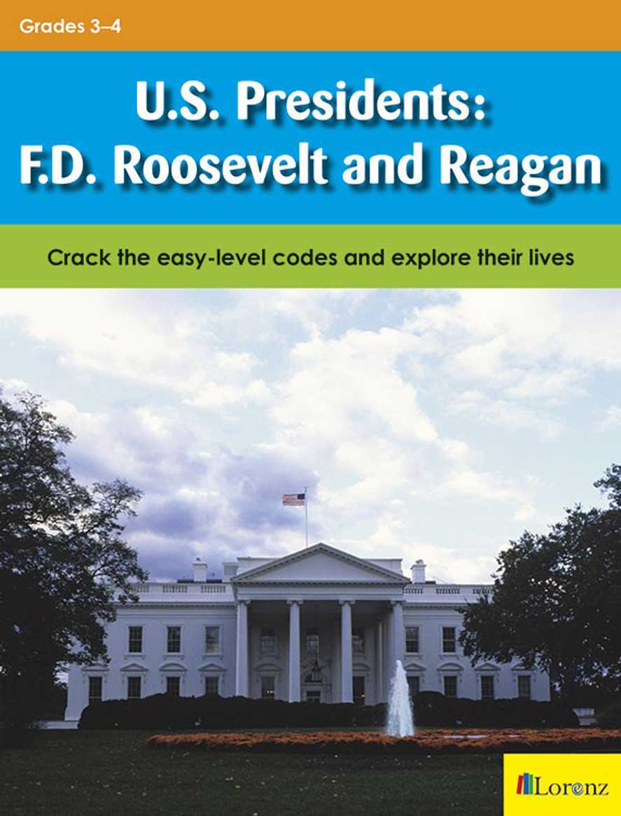 U.S. Presidents: F.D. Roosevelt and Reagan