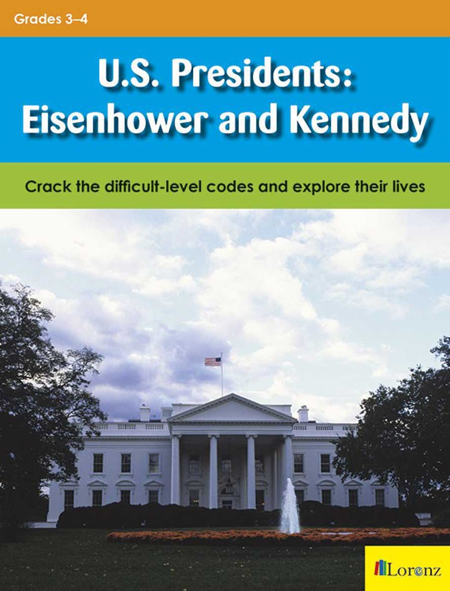 U.S. Presidents: Eisenhower and Kennedy