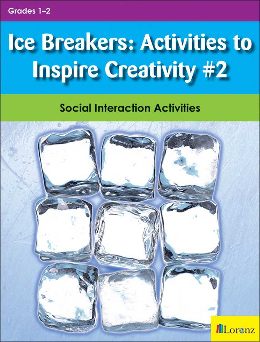 Ice Breakers: Activities to Inspire Creativity #2