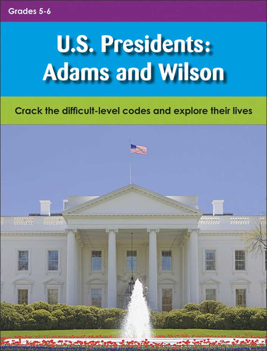 U.S. Presidents: Adams and Wilson