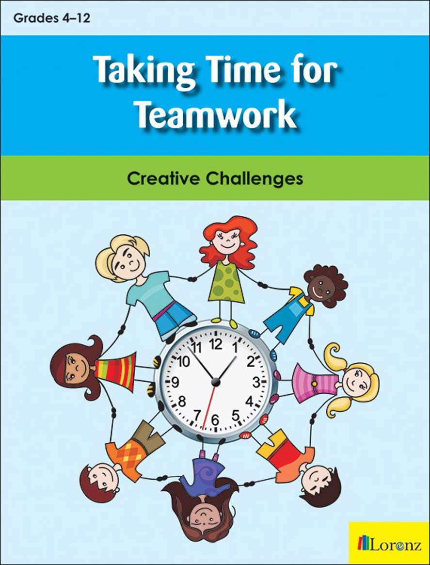 Taking Time for Teamwork: Creative Challenges
