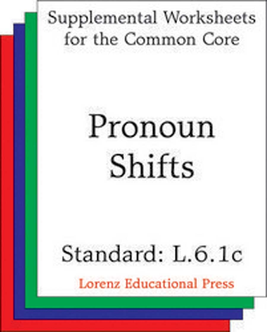 Pronoun Shifts (CCSS L.6.1c)