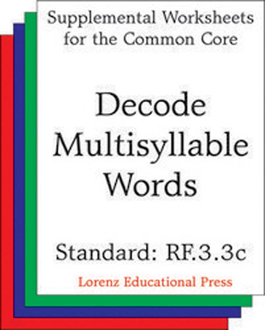 Decode Multisyllable Words (CCSS RF.3.3c)