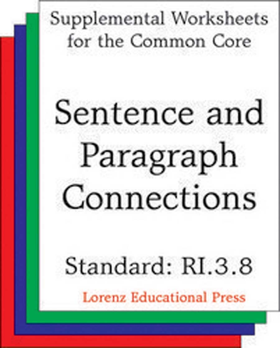 Sentence and Paragraph Connections (CCSS RI.3.8)