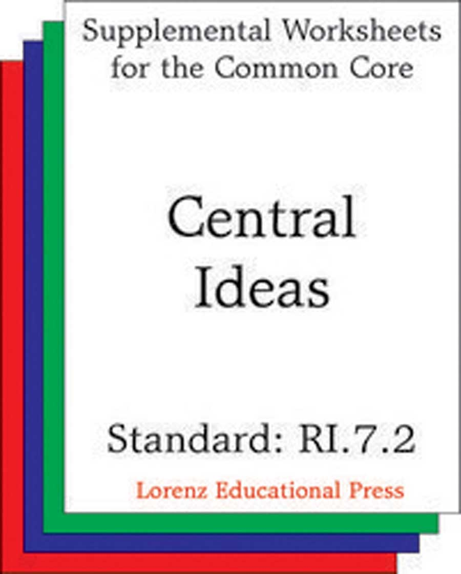 Central Ideas (CCSS RI.7.2)