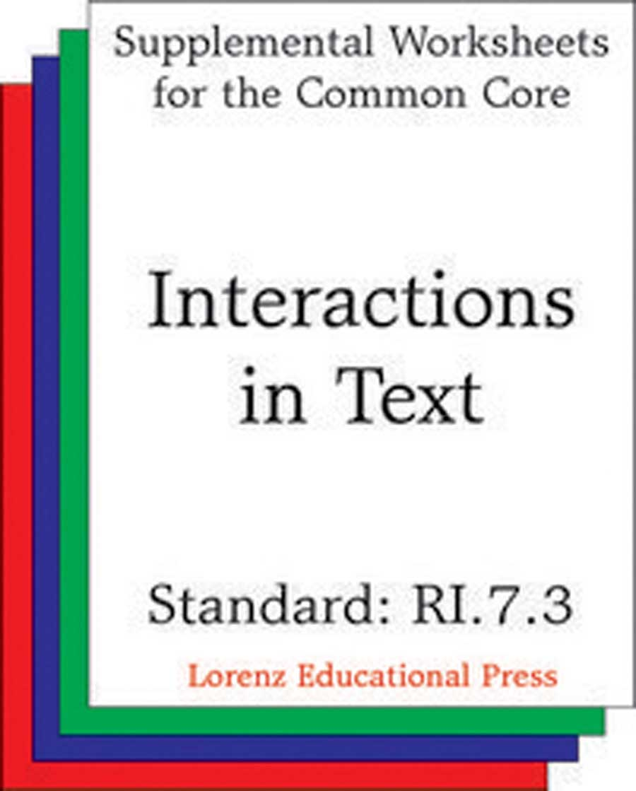 Interactions in Text (CCSS RI.7.3)